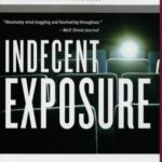 [PDF] [EPUB] Indecent Exposure: A True Story of Hollywood and Wall Street Download