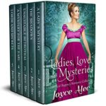 [PDF] [EPUB] Ladies, Love, and Mysteries: Historical Regency Romance Collection Download