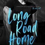 [PDF] [EPUB] Long Road Home: A Second Chance Standalone Romance Download