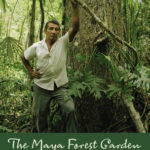 [PDF] [EPUB] Maya Forest Garden: Eight Millennia of Sustainable Cultivation of the Tropical Woodlands Download