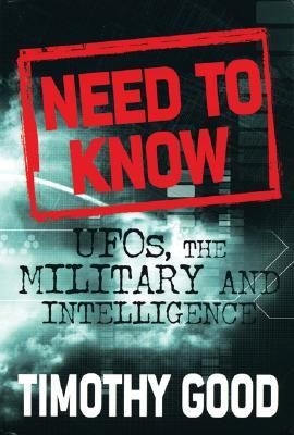 [PDF] [EPUB] Need to Know: UFOs, the Military and Intelligence Download by Timothy Good