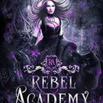 [PDF] [EPUB] Rebel Academy: Crave (Wickedly Charmed #1) Download
