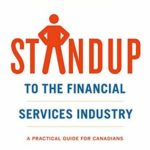 [PDF] [EPUB] STANDUP to the Financial Services Industry: Investing in the Absence of Real Consumer Protection Download