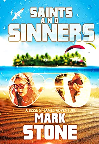 [PDF] [EPUB] Saints and Sinners (Jessie St James Adventures Book 1) Download by Mark Stone