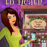 [PDF] [EPUB] Sconed to Death (Haunted Lodge Cozy Mysteries #4) Download