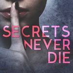 [PDF] [EPUB] Secrets Never Die Download
