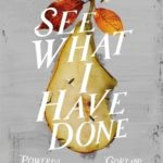 [PDF] [EPUB] See What I Have Done Download