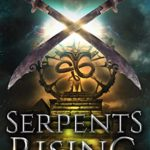 [PDF] [EPUB] Serpent's Rising (Eve of Redemption Book 3) Download