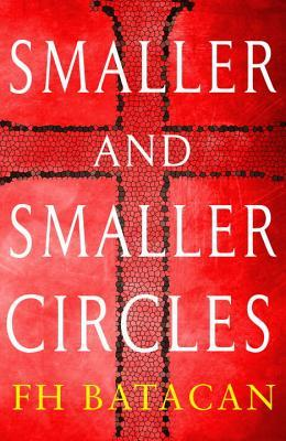 [PDF] [EPUB] Smaller and Smaller Circles Download by F.H. Batacan