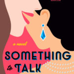 [PDF] [EPUB] Something to Talk About Download