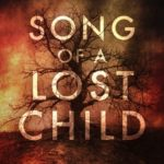 [PDF] [EPUB] Song of a Lost Child (Invasive Species, #1) Download
