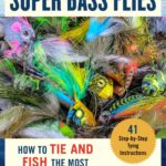[PDF] [EPUB] Super Bass Flies: The Hows and Whys of Catching Bass on Flies: 185 Recipes with 35 Step-by-Step Tying Instructions Download