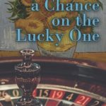 [PDF] [EPUB] Taking a Chance on the Lucky One Download