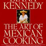 [PDF] [EPUB] The Art of Mexican Cooking Download