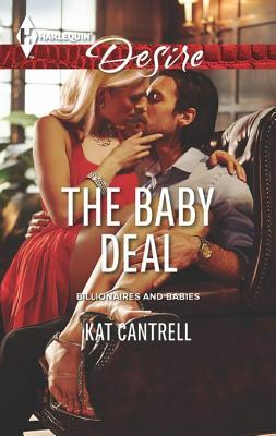 [PDF] [EPUB] The Baby Deal Download by Kat Cantrell