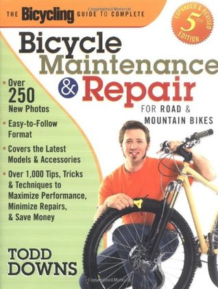 [PDF] [EPUB] The Bicycling Guide to Complete Bicycle Maintenance and Repair: For Road and Mountain Bikes Download by Todd Downs