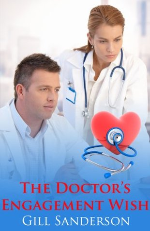 [PDF] [EPUB] The Doctor's Engagement Wish Download by Gill Sanderson