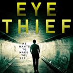 [PDF] [EPUB] The Eye Thief ( A DI Erica Swift #1) Download