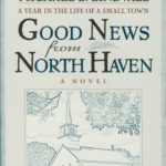 [PDF] [EPUB] The Good News from North Haven: A Year in the Life of a Small Town Download