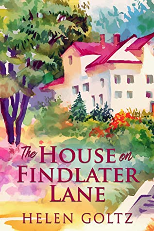 [PDF] [EPUB] The House On Findlater Lane Download by Helen Goltz