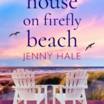 [PDF] [EPUB] The House on Firefly Beach Download