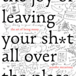 [PDF] [EPUB] The Joy of Leaving Your Sh*t All Over the Place: The Art of Being Messy Download