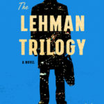 [PDF] [EPUB] The Lehman Trilogy Download