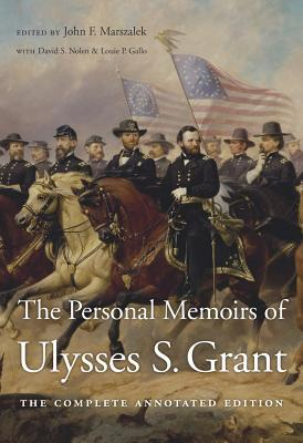 [PDF] [EPUB] The Personal Memoirs of Ulysses S. Grant: The Complete Annotated Edition Download by Ulysses S. Grant