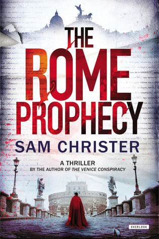 [PDF] [EPUB] The Rome Prophecy: A Thriller Download by Sam Christer