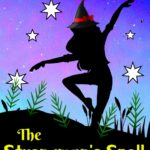 [PDF] [EPUB] The Strongman's Spell (Marley the Witch #1) Download
