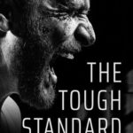 [PDF] [EPUB] The Tough Standard: The Hard Truths about Masculinity and Violence Download