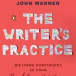 [PDF] [EPUB] The Writer's Practice: Building Confidence in Your Nonfiction Writing Download