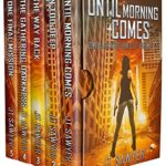 [PDF] [EPUB] Until Morning Comes Boxed Set, Volumes 1-5: Carlie Simmons Zombie-Apocalypse Thriller Download
