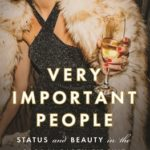 [PDF] [EPUB] Very Important People: Status and Beauty in the Global Party Circuit Download