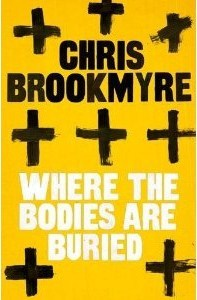[PDF] [EPUB] Where the Bodies Are Buried (Jasmine Sharp and Catherine McLeod, #1) Download by Christopher Brookmyre