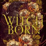 [PDF] [EPUB] Witchborn Download