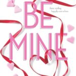 [PDF] [EPUB] Be Mine: Sizzle\Too Fast to Fall\Alone With You (Jackson, #1.1) Download
