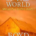 [PDF] [EPUB] Agony Of The World: A Post-Apocalyptic Story (The World Burns) (Volume 9) Download
