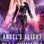 [PDF] [EPUB] Angel's Flight (Legion of Angels #8) Download
