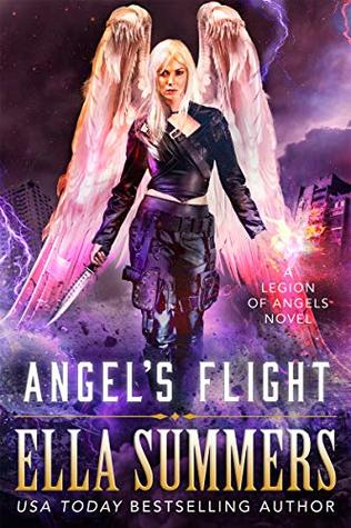 [PDF] [EPUB] Angel's Flight (Legion of Angels #8) Download by Ella Summers