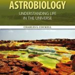 [PDF] [EPUB] Astrobiology: Understanding Life in the Universe Download