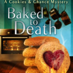 [PDF] [EPUB] Baked to Death (Cookies and Chance Mystery, #2) Download