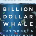 [PDF] [EPUB] Billion Dollar Whale: The Man Who Fooled Wall Street, Hollywood, and the World Download