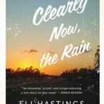 [PDF] [EPUB] Clearly Now, the Rain: A Memoir of Love and Other Trips Download