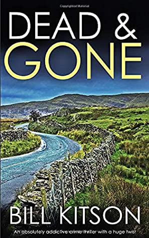 [PDF] [EPUB] DEAD and GONE an absolutely addictive crime thriller with a huge twist (Detective Mike Nash Thriller) Download by Bill Kitson