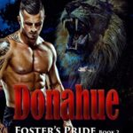 [PDF] [EPUB] Donahue: Foster's Pride – Lion Shapeshifter Romance (Foster's Pride Book 2) Download