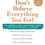[PDF] [EPUB] Don't Believe Everything You Feel: A CBT Workbook to Identify Your Emotional Schemas and Find Freedom from Anxiety and Depression Download