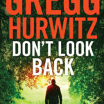 [PDF] [EPUB] Don't Look Back by Gregg Andrew Hurwitz Download
