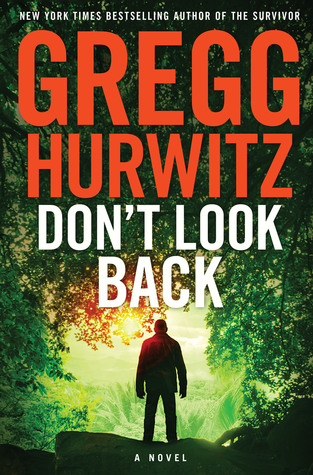 [PDF] [EPUB] Don't Look Back Download by Gregg Andrew Hurwitz