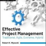 [PDF] [EPUB] Effective Project Management: Traditional, Agile, Extreme, Hybrid Download